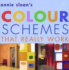 Annie Sloan's Colour Schemes: Sloan, Annie