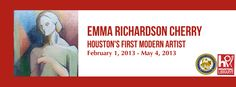 """Join us for a Gallery Talk in conjunction with the exhibit """"Emma Richardson Cherry: Houston's First Modern Artist"""" on Saturday, March 9, 2013 at 2 PM at the Julia Ideson Building.     Curators Danielle Burns, Randy Tibbits and Lorraine Stuart will give an informal gallery talk on Mrs. Cherry and her students and their impact in Houston and the art world.     More info at http://www.houstonlibrary.org/emma-richardson-cherry."""