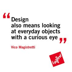 @iSaloni Quotes, via Flickr. Vico Magistretti #design #quote