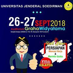 Job Fair UNSOED – September 2018 Buat para job seeker dan perusahaan yang membutuhkan karyawan, Universitas Jenderal Soedirman (Unsoed) memfasilitasi kebutuhan anda dengan mengadakan bursa kerja.