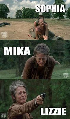 Carol is by far one of the toughest people on this show. She has had to be so strong through so many things.