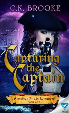 Up 'Til Dawn Book Blog: Review & Tour: Capturing the Captain by C.K. Brooke