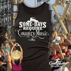 Some Days Require Country Music Tank Black