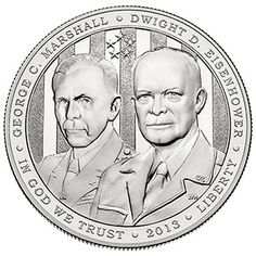 2013 5-Star Generals Commemorative Coin Program Uncirculated Silver Dollar (5G4), featuring Generals Dwight D. Eisenhower and George C. Marshall. Currently going for $50.95 from @USMint