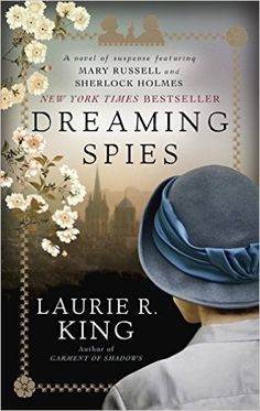 Amazon.com Kindle | Dreaming Spies by Laurie R. King (A Mary Russell & Sherlock Holmes Mystery)