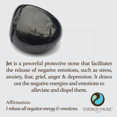 Jet is a powerful protective stone that facilitates the release of negative emotions, such as stress, anxiety, fear, grief, anger & depression. It draws out the negative energies and emotions to alleviate and dispel them.