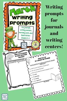 Writing prompts for the whole month of March!  Use for journals, writing center, morning work, writing workshop, and more!