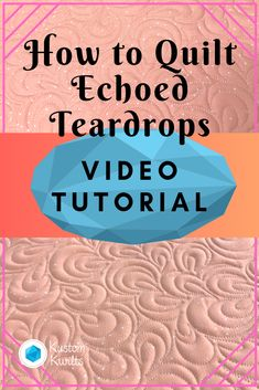 free motion quilting tutorial - how to quilt echoed teardrops #quilting #quilt #quiltingtutorial #longarmquilting