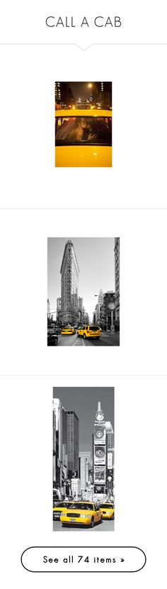 """CALL A CAB"" by mimas-style ❤ liked on Polyvore featuring home, home decor, wall art, backgrounds, architecture, diners and cafes, restaurants, subjects, photography wall art and nyc poster"