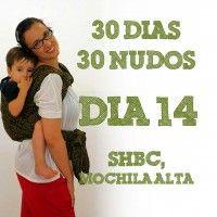 Día 14.- SHBC, Mochila alta #30dias30nudos