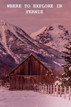 Where to explore in Fernie: First and foremost Fernie is a working class town, a community built up around the coal mines. But in the last 10-15 years, Fernie has reinvented itself into a healthy living, outdoor playground. Fernie is surrounded by the Canadian Rockies and because of this the town has adventures in every direction.