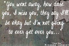 Miranda lambert i like to think if these lyrics as missing someone