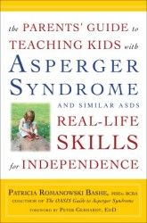 Check out Parents' Guide to Teaching Kids with Asperger Syndrome and Similar ASDs Real-Life Skills for Independence / #autism #asd