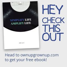 """Are you too busy to figure out what you want to do with your life? Head over to ownupgrownup.com and subscribe to get my free ebook """"Simplify Life, Amplify Life"""", which outlines three ways to free up time and space, starting right now!  Click my profile link to sign up!  #ownupgrownup #intentionalliving #simplify #simplifylife #lifestyle #life #love #follow #fun #amplify #minimalist #minimalism #free #ebook #freedom"""