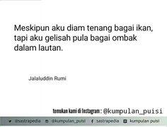 Puisi pendek. Sajak. Kumpulan puisi. Puisi by Jalaludin Rumi.
