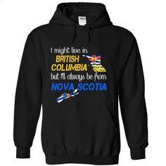 Nova Scotia-British Columbia - #lace shirt #sweatshirt and leggings. ORDER HERE => https://www.sunfrog.com/LifeStyle/Nova-Scotia-British-Columbia-fxulm-Black-Hoodie.html?68278