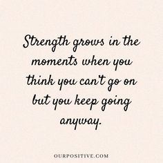 15 quotes about strength to survive hard times - Affirmations - . - 15 quotes about strength to survive hard times – Affirmations – - Inspirational Quotes About Strength, Uplifting Quotes, Inspiring Quotes About Life, Encouraging Quotes For Women, Motivational Quotes, Positive Quotes For Women, Quotes About Moms, Quotes About Addiction, Encourage Quotes