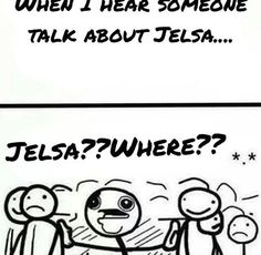 When I hear someone talk about Jelsa...Jelsa?? Where?? / My reaction and face when someone says Jelsa! | We Heart It