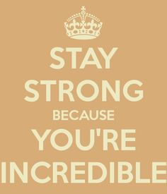 Stay strong So true @Dawn Cameron-Hollyer Cameron-Hollyer Roxette but also for Sarah Palmer