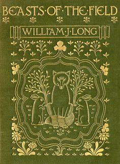 Beasts of the Field...W.J.Long c.1903