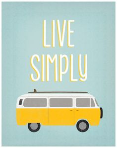 Live Simply. Inspirational quote print by DisdainTheMundane
