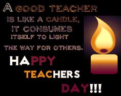 Happy Teachers day 2016 Quotes, Wishes, Messages. September Happy Teachers day 2016 Quotes, Wishes, Messages. Teachers day 2016 Quotes Wishes Messages. Inspirational Messages For Teachers, Teacher Encouragement Quotes, Best Teacher Quotes, Teacher Favorite Things, Happy Teachers Day Poems, 5 September Teachers Day, Teachers Day Greetings, 5th September, Teacher Prayer