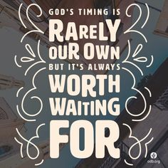 Our Prayers, God's Timing When we cannot see God's hand at work, we can still trust His heart.