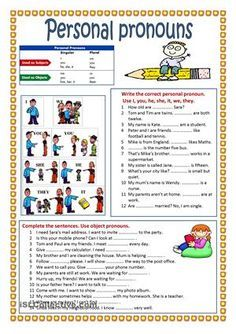 Write the correct personal pronoun.Use I, you, he, she, it, we, they.Complete the sentences. Use object pronouns. - ESL worksheets