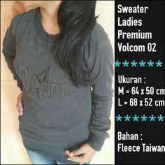 Sweater Ladies Premium Volcom 02 || Menyerupai Original, lambang Bordir, Bahan halus dan berbulu seperti ori, Resleting sesuai merk, dan nyaman dipakai || Ukuran M dan L || Minat?? Telp/WA: 085842323238 || BBM: 5B0B3B3D
