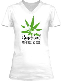 Do you support the end of prohibition? Get reunited with nature's cure-all and grab a tee while this campaign lasts. Custom design not available in stores anywhere!