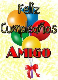 Imágenes Para Felicitar a Un Amigo Happy Birthday Quotes, Birthday Messages, Happy Birthday Wishes, Birthday Greetings, Birthday Celebration, Happy Birthdays, 16th Birthday, Spanish Birthday Wishes, Ideas Para Fiestas