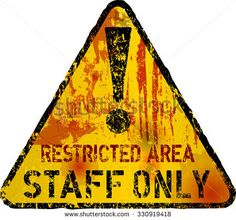 staff only sign, grungy style, fictional artwork, vector illustration