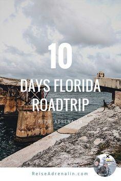 ReiseAdrenalin.com | #Florida #Roadtrip mit #Routenvorschlag zum Nachreisen!