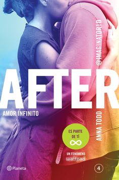 After. Amor Infinito (After #4) || Anna Todd