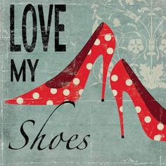 Love My Shoes Canvas Print by Allison Pearce Canvas Wall Art Chic Chic, Shoe Poster, Mode Shoes, Women's Shoes, Damier, Shoe Gallery, Canvas Prints, Art Prints, Shoe Art