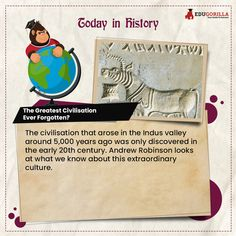 Today in History That arose in the #Indus_valley around 5,000 years ago was only discovered in the early 20th century. #todayhistory #didyouknow #didyouknowthat #edugorilla #education #learning #students #teachers #success #inspiration #motivation #knowledge #WorldWar #WorldWar1 Online Test Series, Online Tests, Today History, India Online, Civilization, Students, Knowledge, Success, Motivation