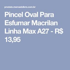 Pincel Oval Para Esfumar Macrilan  Linha Max A27 - R$ 13,95