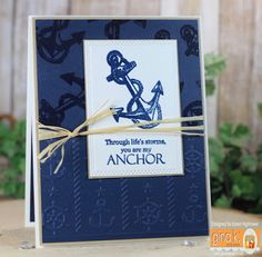 Mini Kit  - My Anchor  By: Gina K.   Pure Luxury Card Stock - White Layering & Heavy Weight, Kraft, In The Navy  Premium Dye Ink - In The Navy  Fine Detail Embossing Powder - Clear   I Did the Partial Embossing that Gina Shared recently