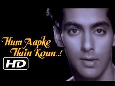 Enjoy the super hit Romantic title song of the movie Hum Aapke Hain Koun! sung by Lata Mangeshkar, S. Movie Songs, Hit Songs, Salman Khan, Hum Aapke Hain Koun, Romantic Song Lyrics, Classic Trailers, Lata Mangeshkar, Romantic Scenes, Song List