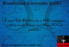 I want The Beast to be a 1000 page epic with as much Rhage and Mary POV as possible!