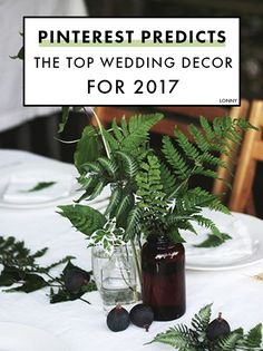 Pinterest Predicts 2017's Top Wedding Decor.