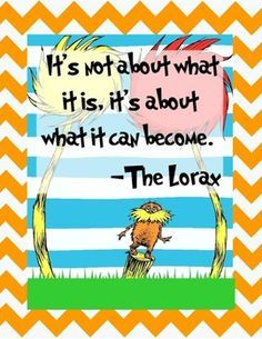 lorax quotes poster high resolution - Google Search
