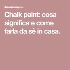 Chalk Paint Tutorial, Problem Solving, Decoupage, Handmade, Diy, Painting, Vintage, Hobby, Design