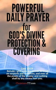 Christian Quotes:Powerful daily prayer for God's divine protection and covering Prayer Verses, Bible Prayers, Faith Prayer, God Prayer, Power Of Prayer, Prayer Quotes, Faith In God, Deliverance Prayers, Powerful Prayers