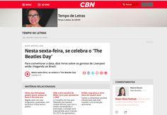 CBN radio - Tempo de Letras: http://cbn.globoradio.globo.com/colunas/tempo-de-letras/2015/07/09/NESTA-SEXTA-FEIRA-SE-CELEBRA-O-THE-BEATLES-DAY.htm