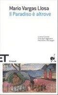 Il Paradiso è altrove - Vargas Llosa Mario - Libro - Libraccio.it