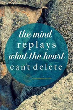 the mind replays what the heart can't delete My Sweet Sister, E Cards, Rock N Roll, Life Lessons, Wise Words, Sad, Thoughts, Feelings, Sayings