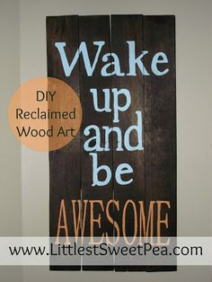 EASY tutorial on how to make great artwork from reclaimed (pallet board) wood. www.LittlestSweetPea.com