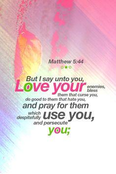 Matt. 5:44