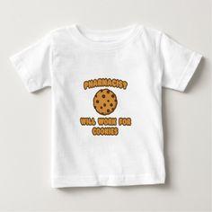Pharmacist  Will Work for Cookies T Shirt, Hoodie Sweatshirt